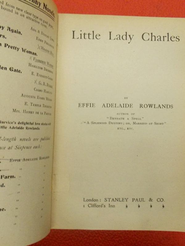 Роулендс, Эффи. Маленькая Леди Чарльз / Little Lady Charles by Effie Adelaide Rowlands— London: Stanley Paul & Co, 1922— 190+190+184стр. <i>Три романа впереплете. Effie Adelaide Maria Albanesi (1859— 1936), знаменитая английская романистка. Более известная подименем Эффи Роулендс</i>