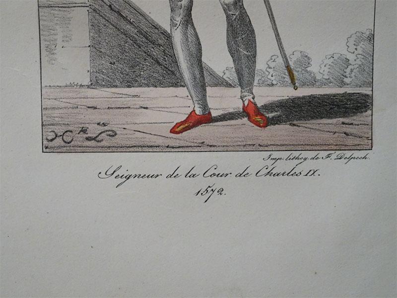 Придворный из свиты короля КарлаIX /Seigneur de la Cour de Carles IX. 1572. Impr.Lith.DeF.Delpech, цветная литография. Лист: 33 × 24 см.