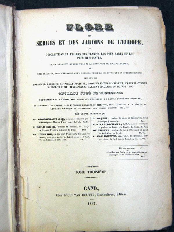 Флора оранжерей и садов Европы./Flore des Serres et des Jardins de L'Europe. — Gand: Chez Louis Van Houtte, 1847. — 380 с.;  24 хромолит. илл. Переплет.
